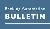 Banking Automation Bulletin